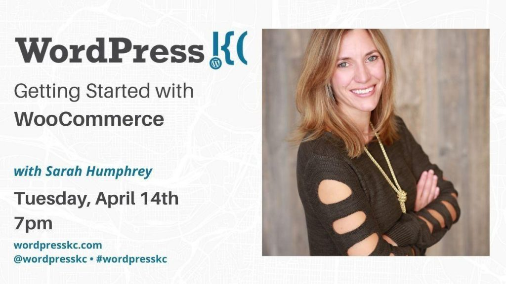 Getting your Online Store up & Running with WooCommerce with Sarah Humphrey